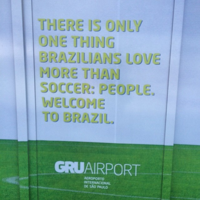 A lovely and (I think) accurate sentiment. But it begs the question: what's third on the list? #worldcup #brazil